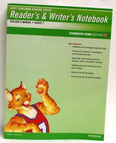 Pearson Scott Foresman Reader's & Writer's Notebook Common Core Edition (Reading Street Grade 2 Teacher's Manual)