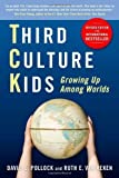 [ { { Third Culture Kids: Growing Up Among Worlds (Revised) } } ] By Pollock, David C.( Author ) on Sep-01-2009 [ Paperback ]