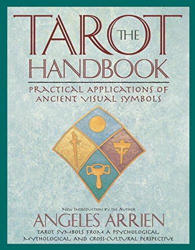 The Tarot Handbook: Practical Applications of Ancient Visual - Angeles Citadel Los Stores