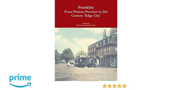 Franklin: From Puritan Precinct to 21st Century 'Edge City