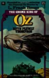 The Gnome King of Oz, Ruth Plumly Thompson, 0345323580
