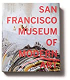 img - for San Francisco Museum of Modern Art: 75 Years of Looking Forward book / textbook / text book