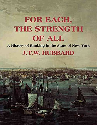 for-each-the-strength-of-all-a-history-of-banking-in-new-york-state