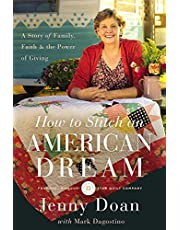 How to Stitch an American Dream: A Story of Family, Faith and the Power of Giving