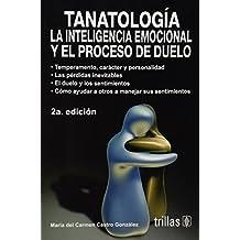 Tanatologia La Inteligencia Emocional Y El Proceso De Duelo