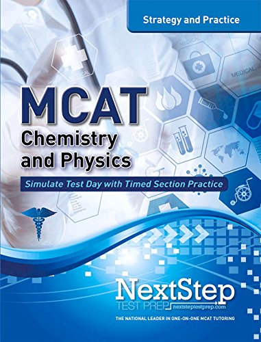 MCAT Chemistry and Physics: Strategy and Practice (MCAT Strategy and Practice)