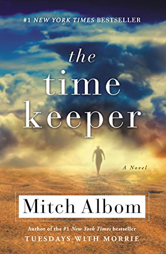 The time keeper kindle edition by mitch albom religion the time keeper by albom mitch fandeluxe Gallery