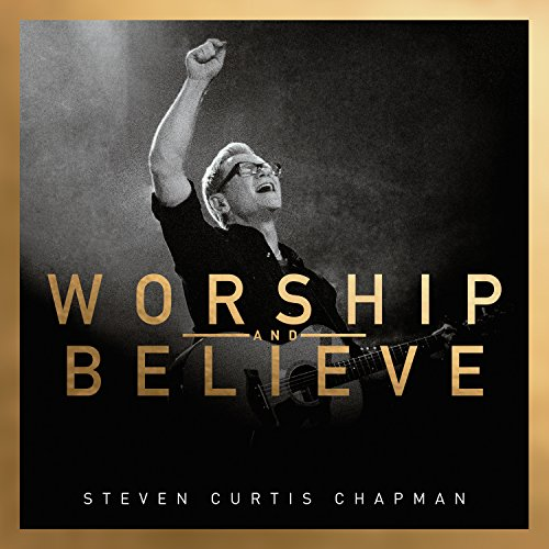 Worship and Believe Album Cover