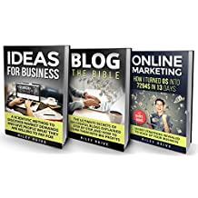 Online Business: The Bible - 3 Manuscripts - Business Ideas, Blog The Bible, Online Marketing (Everything You...