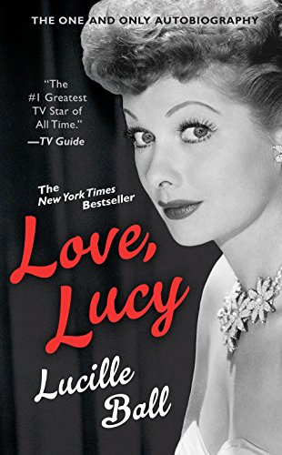 Love, Lucy (Berkley Boulevard Celebrity Autobiography) cover