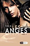 Les Anges: Tome 2