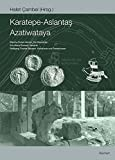 img - for Karatepe-Aslantas, Azatiwataya (Archaologische Forschungen) (German Edition) book / textbook / text book