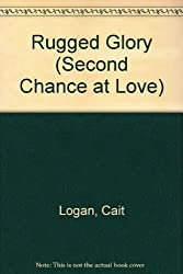 Rugged Glory (Second Chance at Love, No. 370)