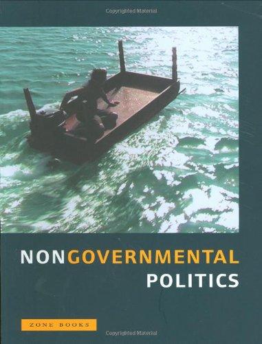 Nongovernmental Politics (Zone Books)