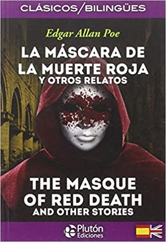 La mascara de la muerte roja y otros relatos / The masque of the red death and other stories: Edgar Allan Poe: 9788415089889: Amazon.com: Books