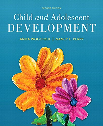Child and Adolescent Development, Enhanced Pearson eText -- Access Card (2nd Edition)