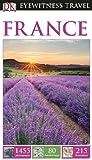 DK Eyewitness Travel Guide: France, DK Publishing, 1465411518