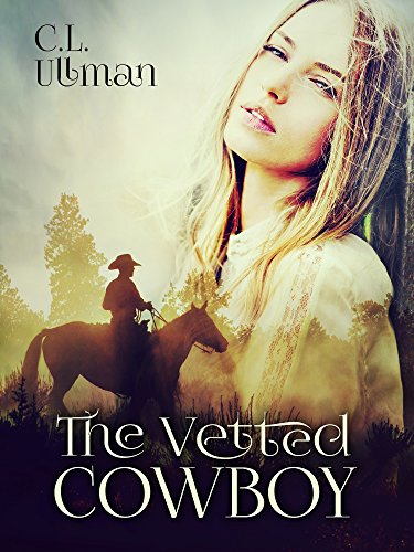 The Vetted Cowboy by [Ullman, Cherie]