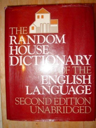 The Random House Dictionary of the English Language, 2nd Edition, Unabridged