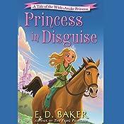 Princess in Disguise   E.D. Baker