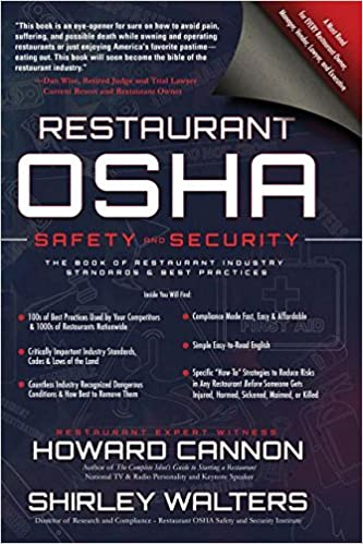 Restaurant osha safety and security the book of restaurant industry restaurant osha safety and security the book of restaurant industry standards best practices howard cannon shirley ann walters 9781945614071 fandeluxe Choice Image