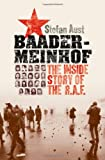 Baader-Meinhof: The Inside Story of the R.A.F., Stefan Aust, Anthea Bell, 0195372751