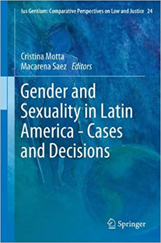 Book Gender and Sexuality in Latin America - Cases and Decisions (Ius Gentium: Comparative Perspectives on Law and Justice)