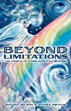 Beyond Limitations - The Power of Conscious Co-Creation