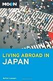 Moon Living Abroad in Japan, Ruth Kanagy, 1612382975