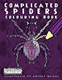 Complicated Spiders: Colouring Book (Complicated Colouring)