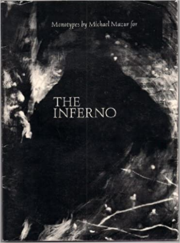 monotypes by michael mazur for the inferno a collaboration with robert pinksy based on the inferno by dante alighieri