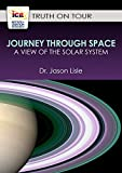 A Journey Through Space: A View of the Solar System