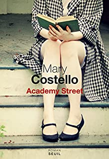 Academy Street : roman, Costello, Mary