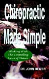 img - for Chiropractic Made Simple by Dr John Reizer (2002-11-05) book / textbook / text book