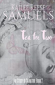 Tea for Two (The SOS Series Book 2) by [Samuels, Kailee Reese]