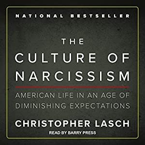 The Culture of Narcissism Audiobook