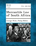 Mercantile Law of South Africa, George Wille and Philip Millin, 1289356106