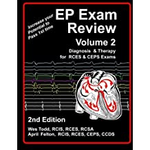 EP Exam Review - Volume 2: Diagnosis & Therapy for RCES & CEPS