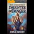 Daughter of Danger: The Dark Avenger's Sidekick Book One (Moth & Cobweb 4)
