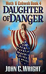 Daughter of Danger: The Dark Avenger's Sidekick Book One (Moth & Cobweb 4)