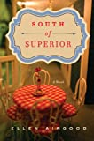 Front cover for the book South of Superior by Ellen Airgood