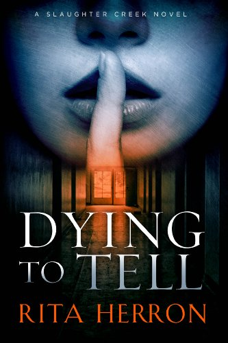 dying-to-tell-a-slaughter-creek-novel-book-1