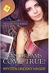 Can Dreams Come True? (Cecily Taylor) Paperback