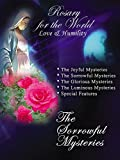 Rosary for the World-Love & Humility, The Sorrowful Mysteries