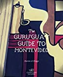Guru Guay Guide to Montevideo