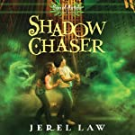 Shadow Chaser: Son of Angels Jonah Stone, Book 3 | Jerel Law