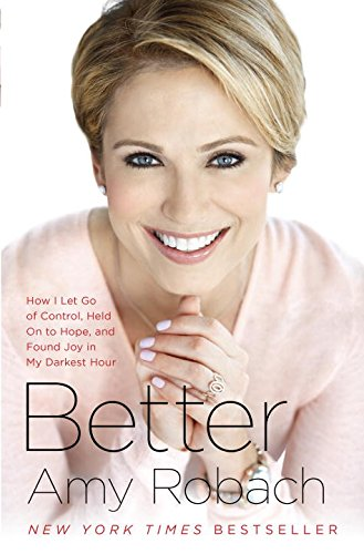 Better: How I Let Go of Control, Held On to Hope, and Found Joy in My Darkest Hour (I Go To America compare prices)