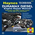 Duramax Diesel Engine Repair Manual: Chrevrolet and GMC Trucks & Vans 6.6 liter (402 cu in) Turbo Diesel (Haynes Techbook)