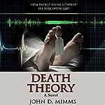 Death Theory | John D. Mimms