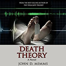 Death Theory Audiobook by John D. Mimms Narrated by Joe Messina